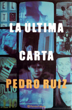 La ltima carta, de Pedro Ruiz