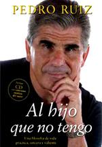 Al hijo que no tengo, de Pedro Ruiz - portada_libro
